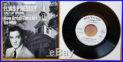 WOW! 99% MINT PROMO ONLY Elvis Presley HOW GREAT THOU ART / SO HIGH SP-45-162